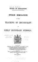 Interim Memorandum on the Teaching of Housecraft in Girls  Secondary Schools