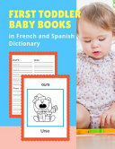 First Toddler Baby Books in French and Spanish Dictionary