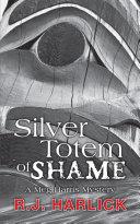 Pdf Silver Totem of Shame Telecharger