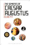 Pdf The Semiotics of Caesar Augustus