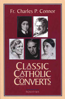 Classic Catholic Converts