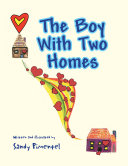 The Boy with Two Homes