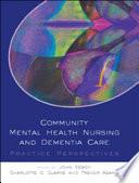 Ebook Community Mental Health Nursing And Dementia Care