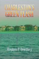 Charleston's Green Flash ebook