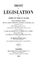 Droit et législation des armées de terre et de mer