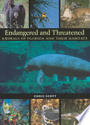 Endangered and Threatened Animals of Florida and Their Habitats