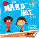 The Hard Hat For Kids Book PDF