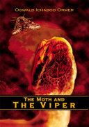 The Moth and The Viper
