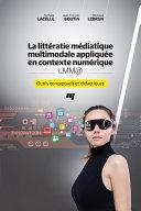 Pdf La littératie médiatique multimodale appliquée en contexte numérique - LMM@ Telecharger