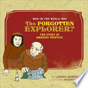 Who in the World was the Forgotten Explorer