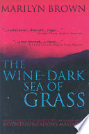 The Wine-dark Sea of Grass