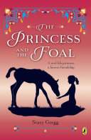 The Princess and the Foal