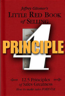 Little Red Book of Selling Principle 4