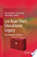 Lee Kuan Yew's Educational Legacy