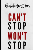 Badminton Can t Stop Won t Stop Book