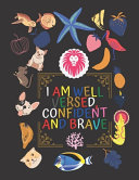 I Am Well Versed  Confident and Brave Book PDF