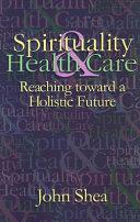 Spirituality & Health Care