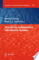 Interactive Collaborative Information Systems
