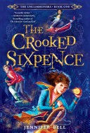 The Uncommoners  1  The Crooked Sixpence