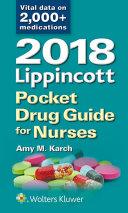 2018 Lippincott Pocket Drug Guide for Nurses