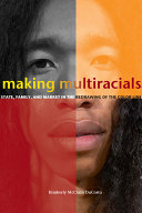Making Multiracials