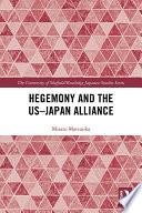 Hegemony and the US   Japan Alliance