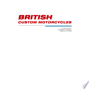 Download British Custom Motorcycles Free Books - eBookss.Pro