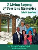 A Living Legacy of Precious Memories
