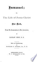 Immanuel  Or  The Life of Jesus Christ Our Lord