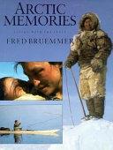 Arctic Memories