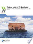Responding to Rising Seas OECD Country Approaches to Tackling Coastal Risks Book