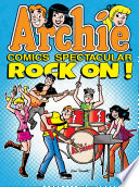 Archie Comics Spectacular Rock On