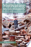 Motivating My Life Recovery