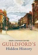 Guildford s Hidden History