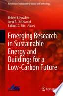 Emerging Research in Sustainable Energy and Buildings for a Low Carbon Future Book