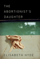 Pdf The Abortionist's Daughter Telecharger