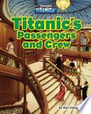 Titanic   s Passengers and Crew