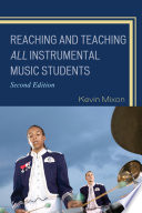 Reaching and Teaching All Instrumental Music Students