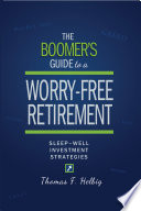 The Boomer s Guide to a Worry Free Retirement
