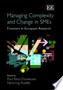 Managing Complexity and Change in SMEs Book PDF