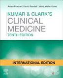 KUMAR AND CLARK S CLINICAL MEDICINE  INTERNATIONAL EDITION