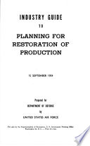 Industry Guide to Planning for Restoration of Production