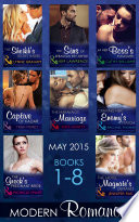Modern Romance May 2015 Books 1-8: The Sheikh's Secret Babies / The Sins of Sebastian Rey-Defoe / At Her Boss's Pleasure / Captive of Kadar / The Marakaios Marriage / Craving Her Enemy's Touch / The Greek's Pregnant Bride / The Hotel Magnate's Demand