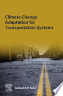 Climate Change Adaptation for Transportation Systems