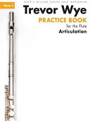 Practice Book 3 For The Flute Articulation