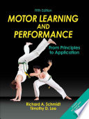 Motor Learning and Performance  5E With Web Study Guide Book