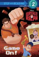 Game On Disney Wreck It Ralph