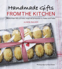 Handmade Gifts from the Kitchen Pdf