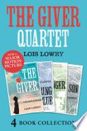 The Giver  Gathering Blue  Messenger  Son  The Giver Quartet