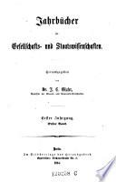 Jahrbücher für Gesellschafts-und Staatswissenschaften. Hrsg. von J. C. Glaser